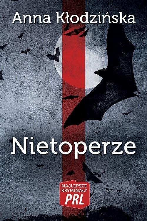 okładka Nietoperzeksiążka      Kłodzińska Anna