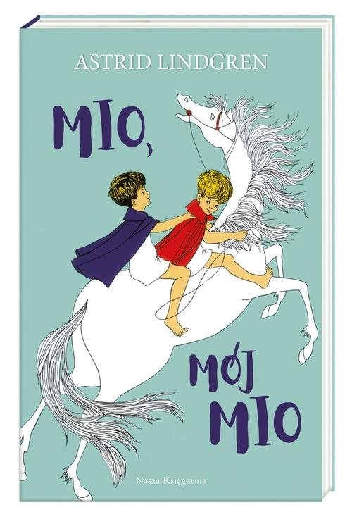 okładka Mio mój Mioksiążka |  | Astrid Lindgren, Ilon Wikland