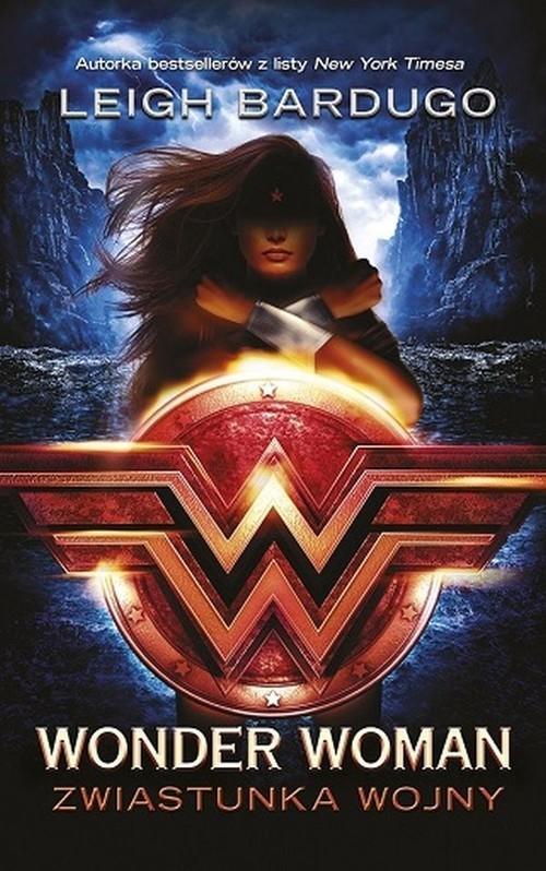 okładka Wonder Woman Zwiastunka wojnyksiążka      Leigh Bardugo