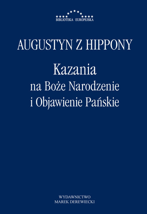 okładka Kazania na Boże Narodzenie i Objawienie Pańskieksiążka |  | z Hippony Augustyn