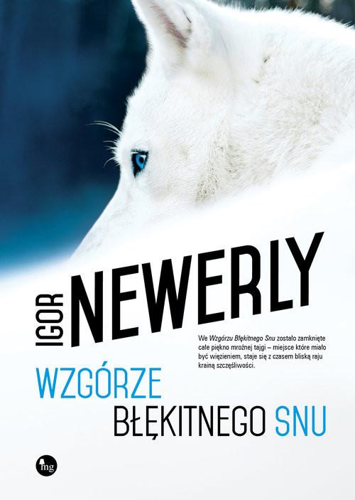 okładka Wzgórze błękitnego snuksiążka      Newerly Igor