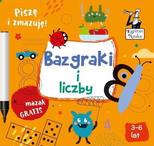 okładka Kapitan Nauka Bazgraki i liczbyksiążka      Sobkowiak Monika