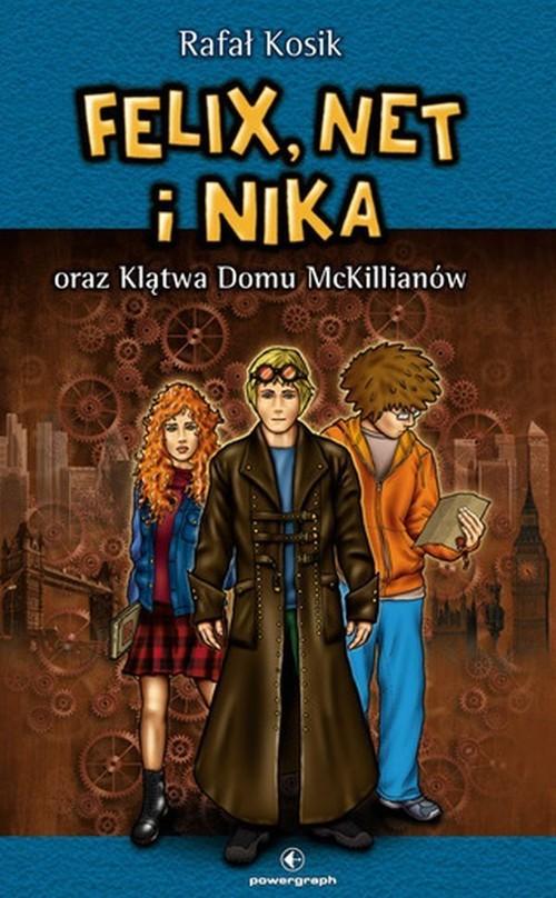 okładka Felix, Net i Nika oraz Klątwa Domu McKillianów Tom 13książka      Rafał Kosik