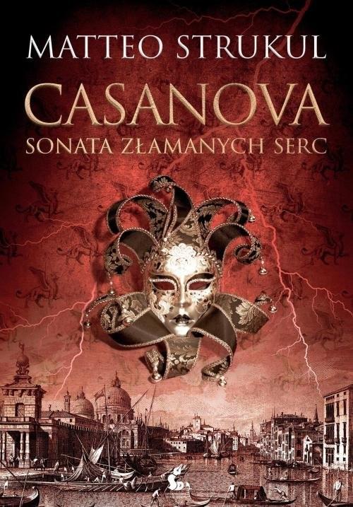 okładka Casanova Sonata złamanych sercksiążka |  | Strukul Matteo