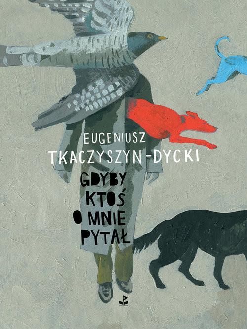 okładka Gdyby ktoś o mnie pytałksiążka      Tkaczyszyn-Dycki Eugeniusz