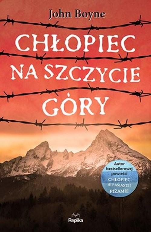 okładka Chłopiec na szczycie góryksiążka      John Boyne
