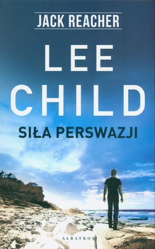 okładka Siła perswazjiksiążka |  | Lee Child