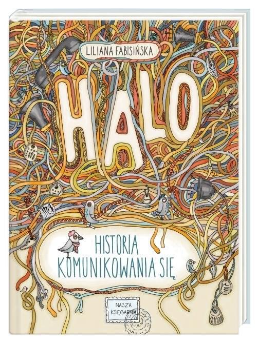 okładka Halo Historia komunikowania sięksiążka |  | Liliana Fabisińska