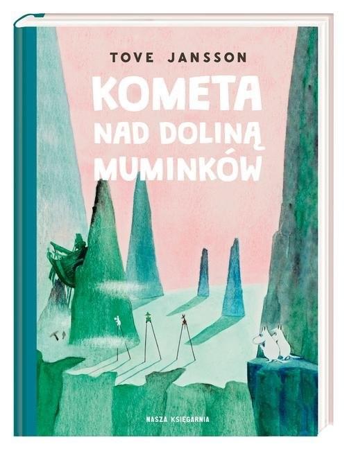 okładka Kometa nad Doliną Muminkówksiążka      Tove Jansson