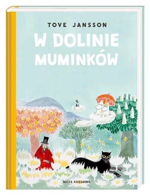 okładka W Dolinie Muminkówksiążka      Tove Jansson