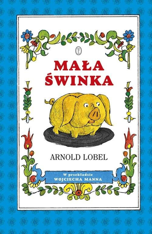 okładka Mała świnkaksiążka      Arnold Lobel