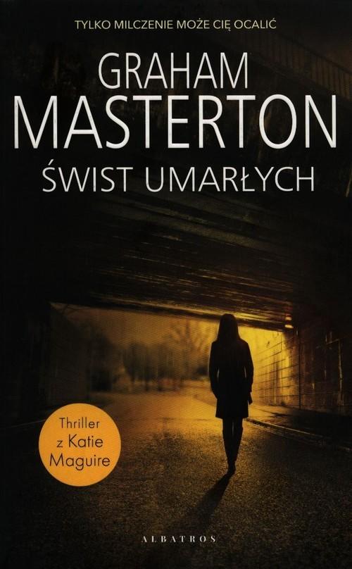 okładka Świst umarłychksiążka      Graham Masterton