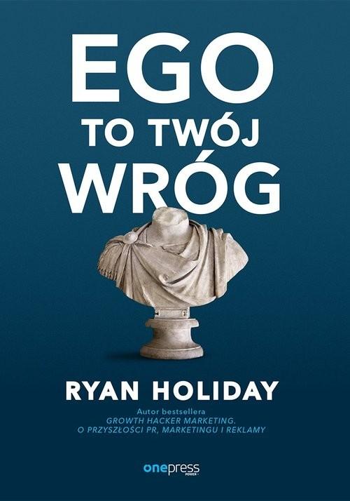 okładka Ego to Twój wrógksiążka |  | Holiday Ryan