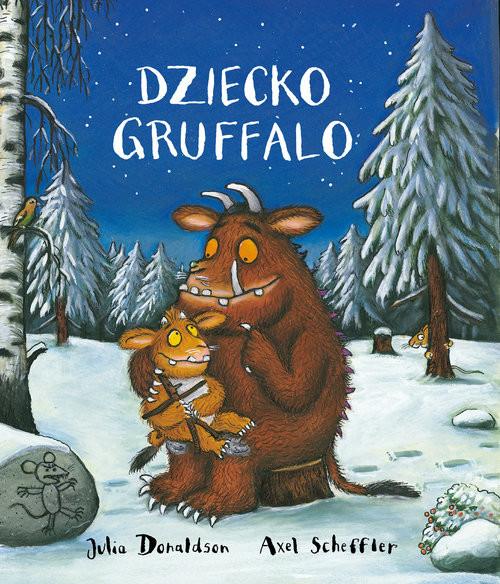 okładka Dziecko Gruffaloksiążka      Donaldson Julia