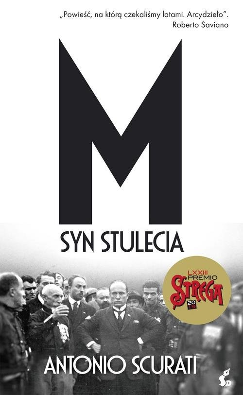 okładka M Syn stuleciaksiążka |  | Antonio Scurati