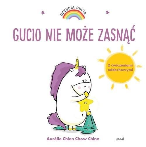 okładka Uczucia Gucia Gucio nie może zasnąćksiążka      Aurelie Chien Chow Chine