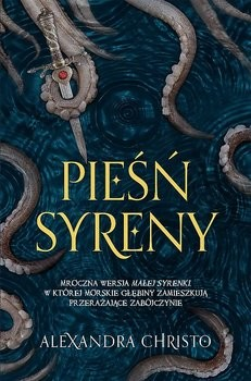 okładka Pieśń syrenyksiążka |  | Alexandra Christo