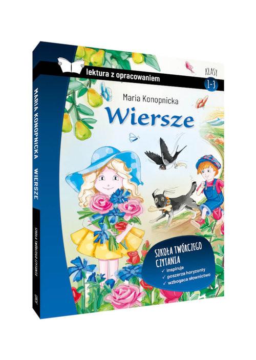 okładka Wiersze Lektura z opracowaniem Klasy 1-3 szkoła podstawowaksiążka      Maria Konopnicka