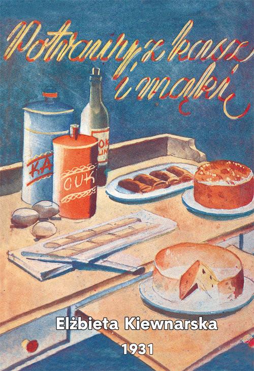 okładka Potrawy z kasz i mąkiksiążka |  | Elżbieta Kiewnarska