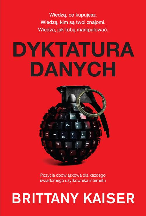 okładka Dyktatura danychksiążka      Kaiser Brittany
