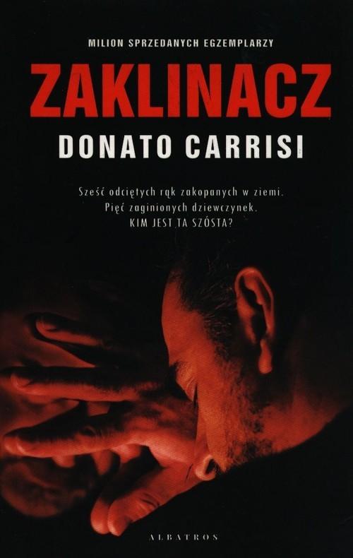 okładka Zaklinaczksiążka |  | Donato Carrisi