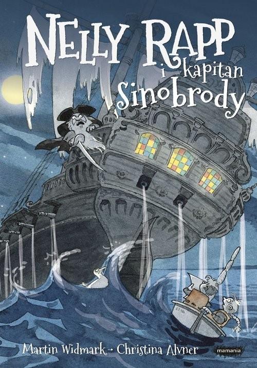 okładka Nelly Rapp i kapitan Sinobrodyksiążka |  | Martin Widmark, Christina Alvner