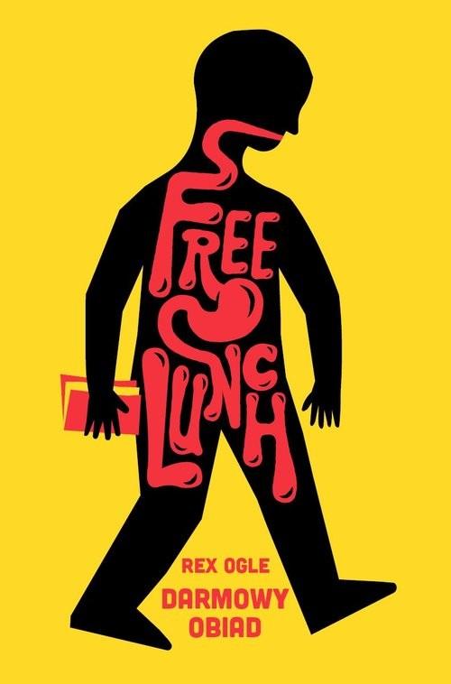 okładka Free Lunch. Darmowy obiadksiążka |  | Ogle Rex