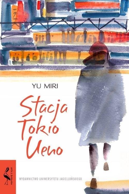 okładka Stacja Tokio Uenoksiążka |  | Miri Yu