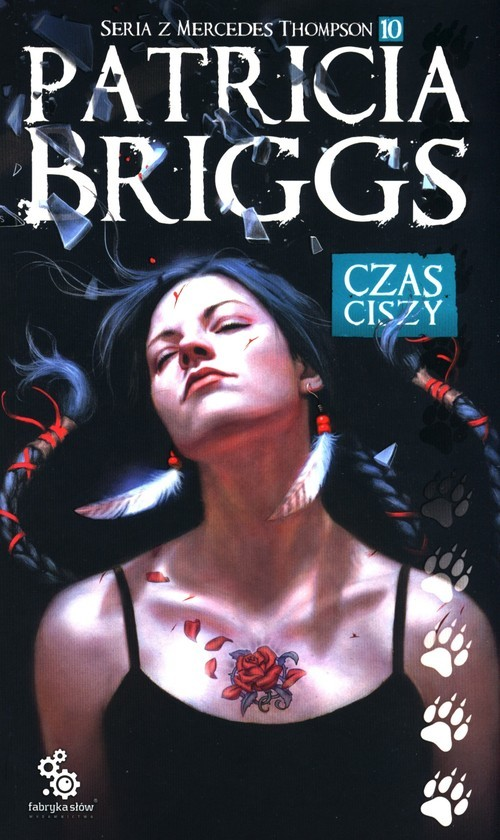 okładka Czas ciszy Mercedes Thompson Tom 10książka |  | Briggs Patricia