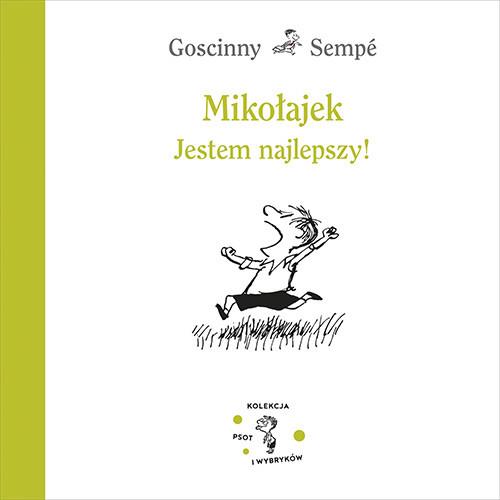 okładka Mikołajek. Jestem najlepszy!książka      René Goscinny, Jean-Jacques Sempé