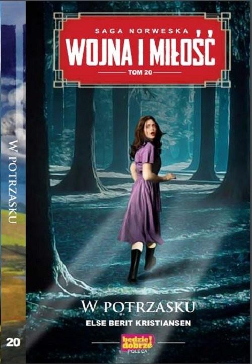 okładka Wojna i Miłość Tom 20 W potrzaskuksiążka |  | Else Berit Kristiansen