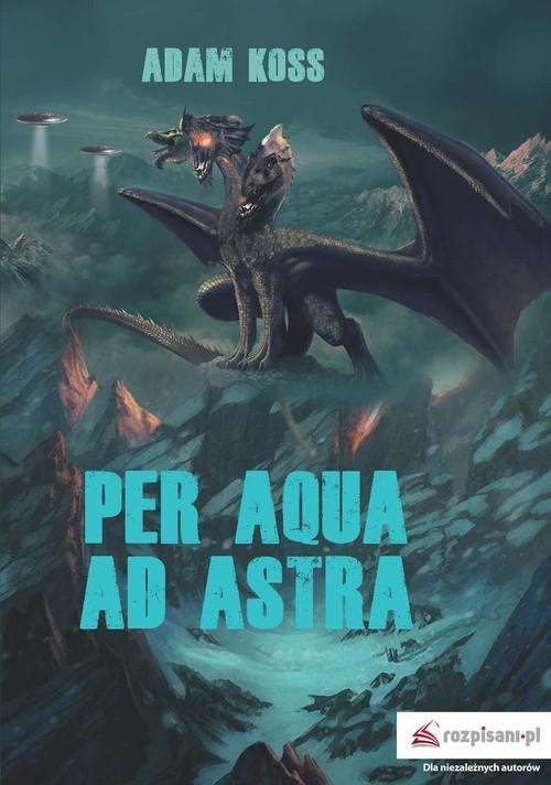 okładka Per aqua ad astraksiążka |  | Adam Kostrzewski