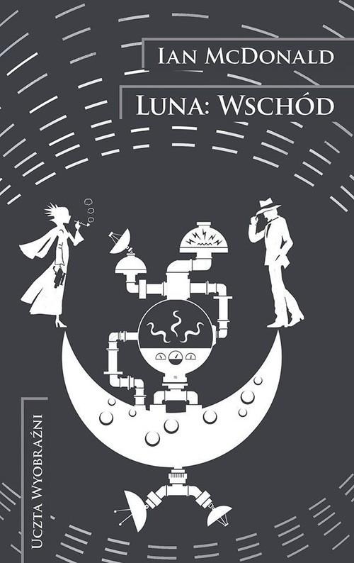 okładka Luna Wschódksiążka      McDonald Ian