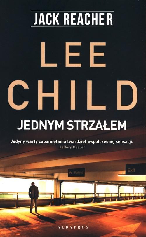 okładka Jednym strzałemksiążka |  | Lee Child