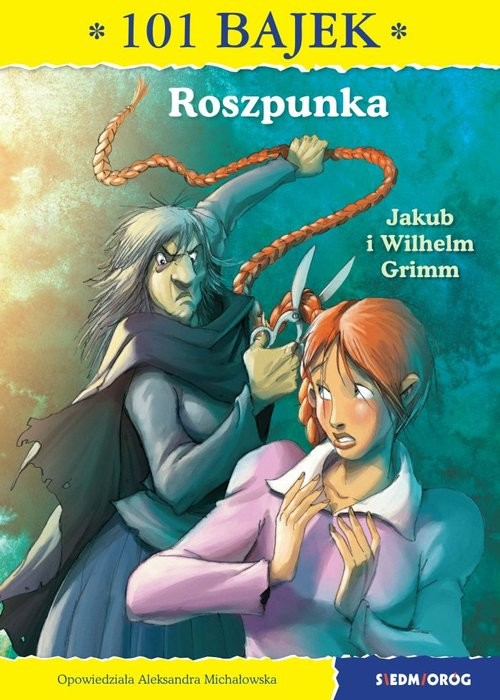 okładka Roszpunka 101 bajekksiążka |  | i Wilhelm Grimm Jakub