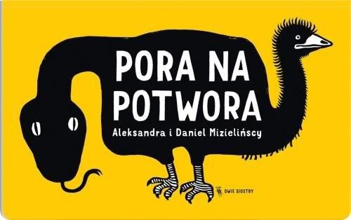 okładka Pora na potworaksiążka |  | Aleksandra Mizielinska, Daniel Mizieliński