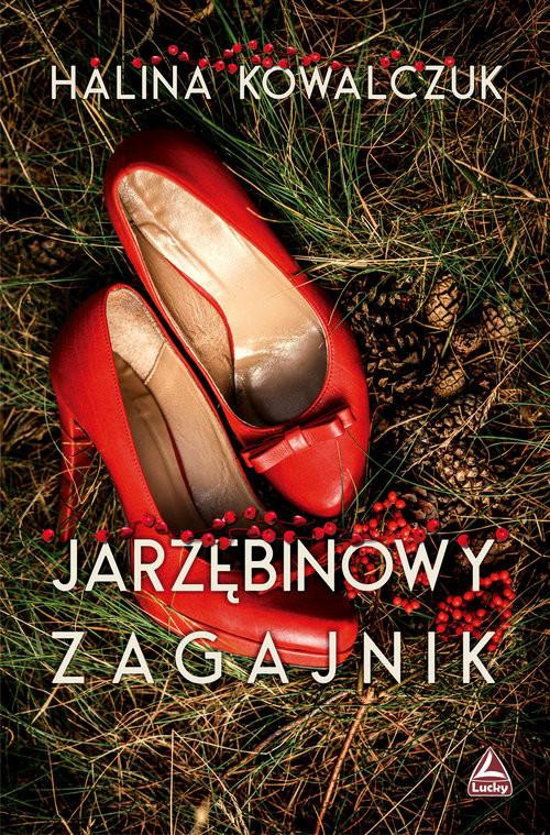 okładka Jarzębinowy zagajnikksiążka |  | Halina Kowalczuk
