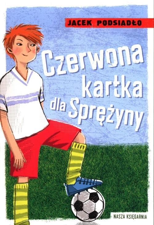 okładka Czerwona kartka dla Sprężynyksiążka |  | Jacek Podsiadło