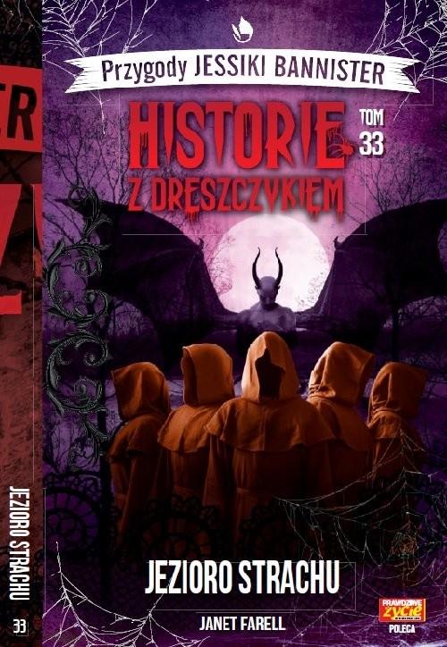 okładka Historie z dreszczykiem J.Bannister Tom 33 Jezioro strachuksiążka |  | Janet Farell