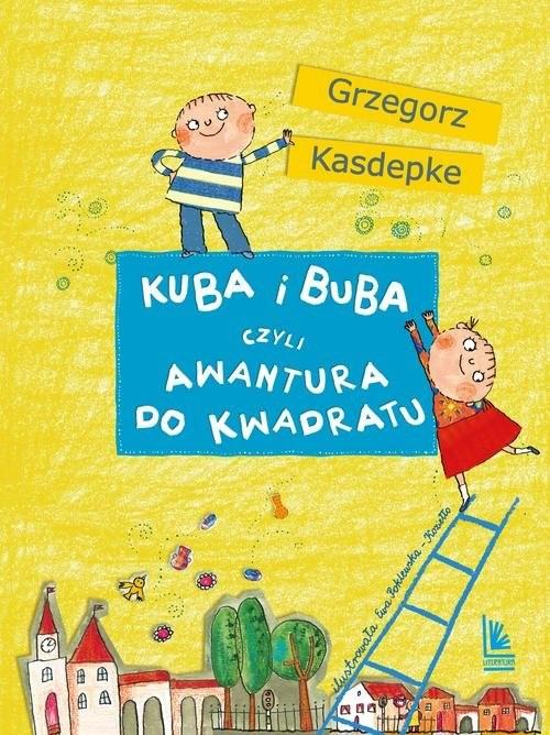okładka Kuba i Buba czyli awantura do kwadratuksiążka |  | Grzegorz Kasdepke