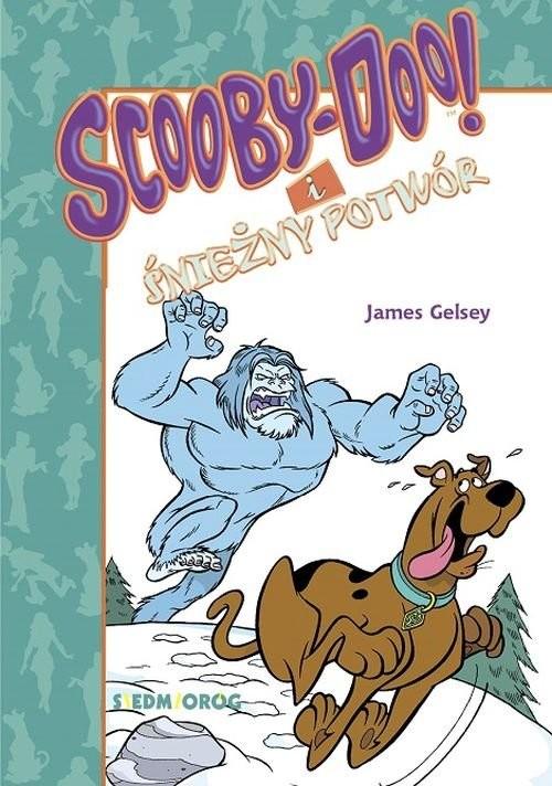 okładka Scooby-Doo! i Śnieżny Potwórksiążka      James Gelsey