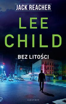 okładka Bez litościksiążka      Lee Child