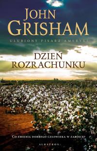 okładka Dzień rozrachunkuksiążka      John  Grisham