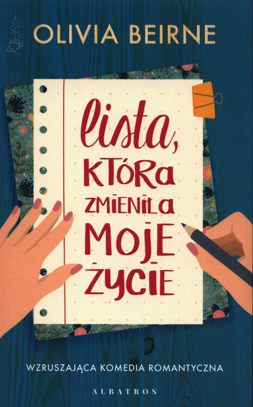 okładka Lista która zmieniła moje życieksiążka      Olivia Beirne
