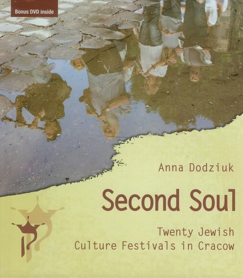 Second Soul Twenty Jewish Culture Festivals in Cracow