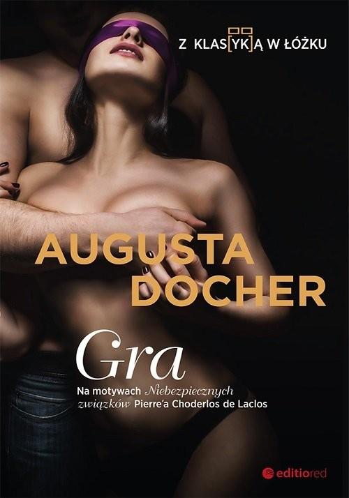 okładka Gra Z klas(yk)ą w łóżkuksiążka |  | Augusta Docher