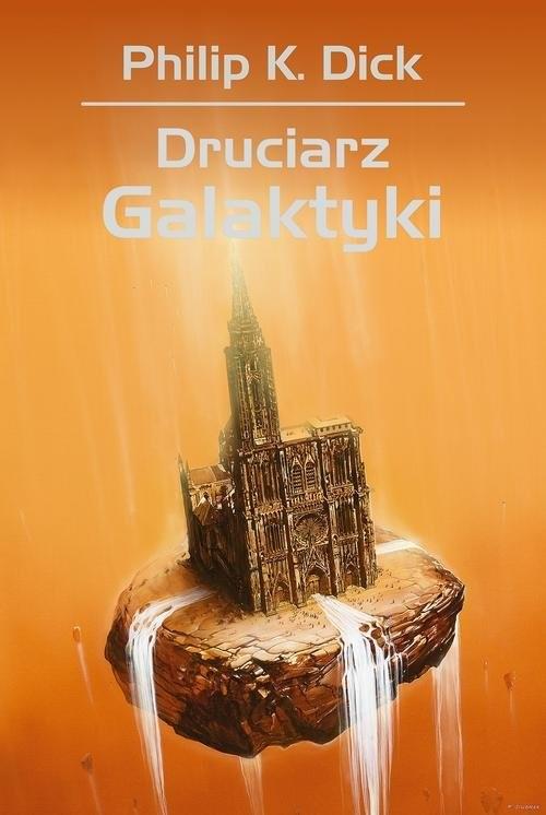 okładka Druciarz Galaktykiksiążka      Philip K. Dick