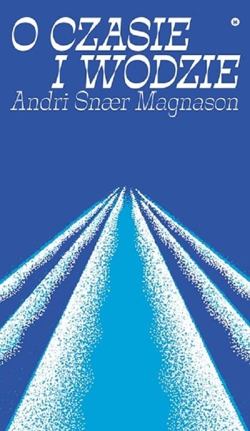 okładka O czasie i wodzieksiążka      Magnason Andri Snaer
