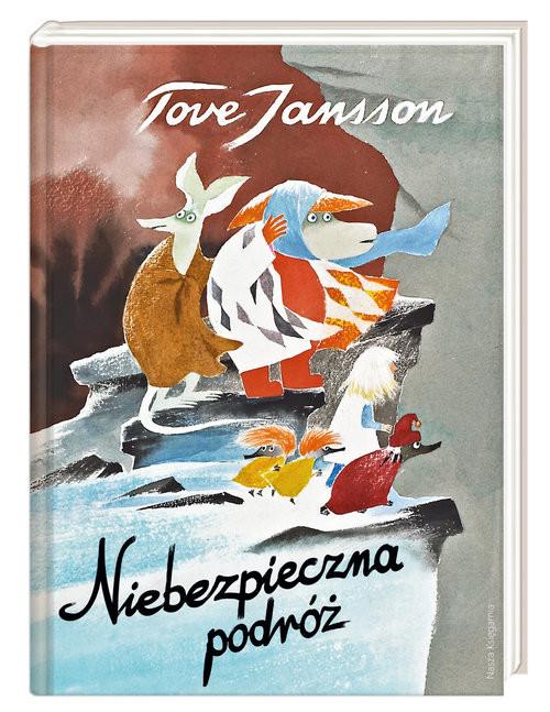 okładka Niebezpieczna podróżksiążka |  | Tove Jansson