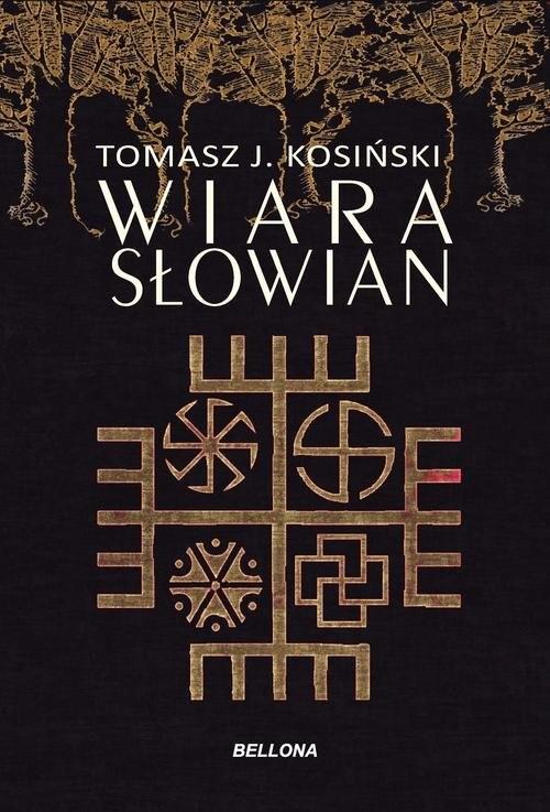 okładka Wiara Słowianksiążka |  | Tomasz J. Kosiński
